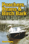 Poachers, Beans and Birch Bark