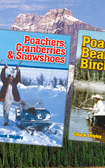 JBS Publishing - Chuck Shipley Game Warden Stories Poachers Beans and Birch Bark