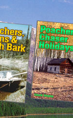 JBS Publishing - Chuck Shipley Game Warden Stories Poacher, Cranberries and Snowshoes