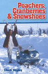 Poacher's Cranberries & Snowshoes